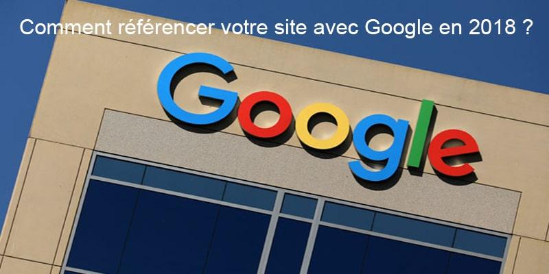 Comment référencer votre site avec Google