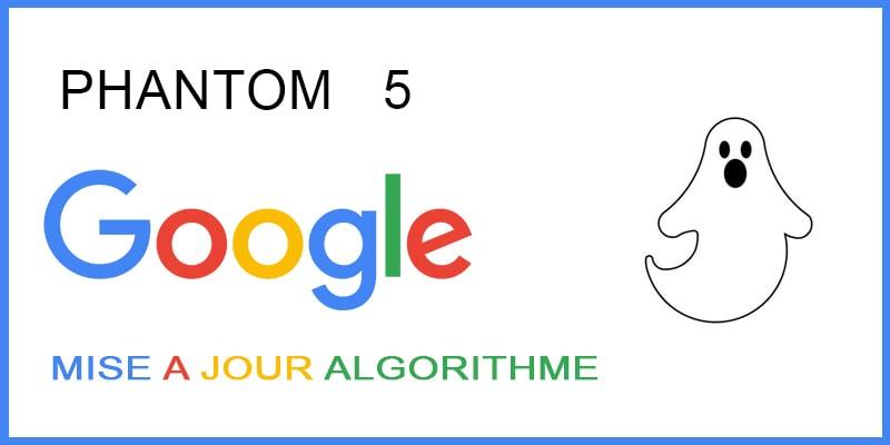 Google Fantôme (PHANTOM 5)